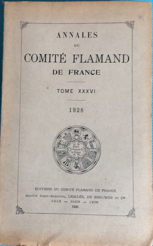 Comit flamand de france annales 1928 tome 36 - Comite des arts de la table ...